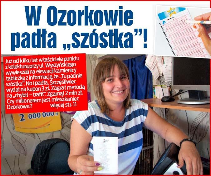 """W Ozorkowie padła """"szóstka""""!"""