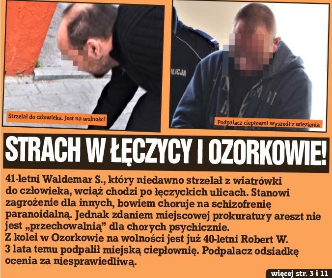 Strach w Łęczycy i Ozorkowie!