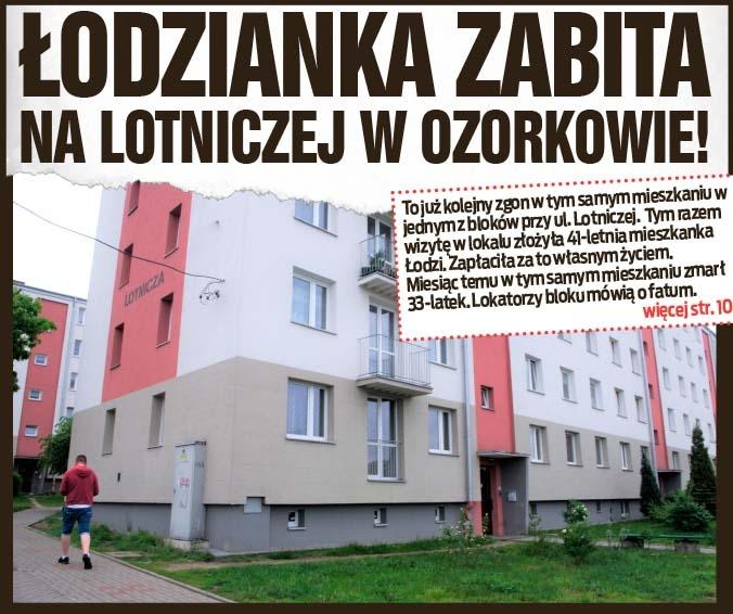 Łodzianka zabita na Lotniczej w Ozorkowie!