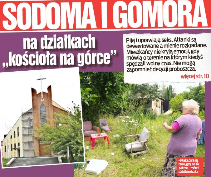 """Sodoma i Gomora na działkach """"kościoła na górce"""""""