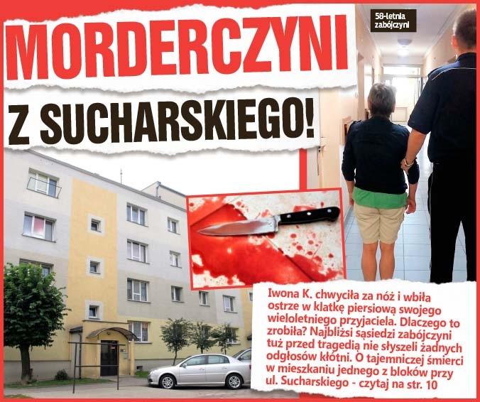 Morderczyni z Sucharskiego!