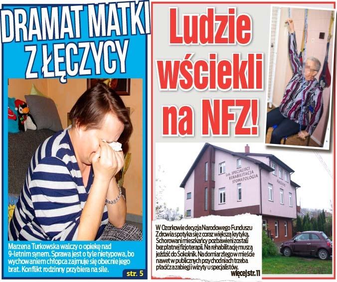 Ludzie  wściekli  na NFZ! oraz Dramat matki z Łęczycy