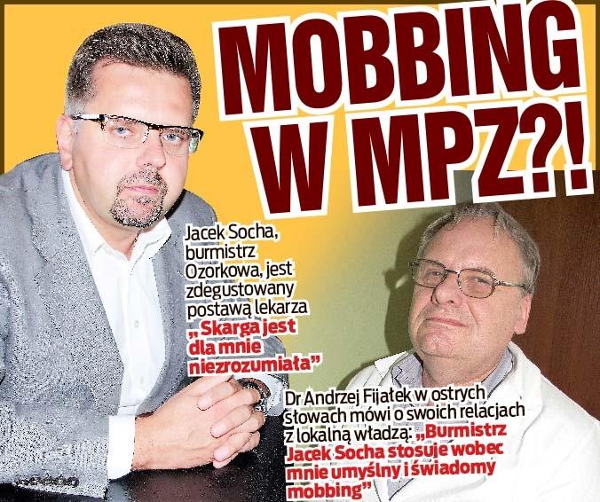 MOBBING W MPZ?!