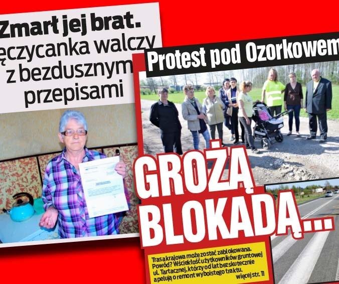 Protest pod Ozorkowem. Grożą blokadą   oraz   Zmarł jej brat. Łęczycanka walczy z bezdusznymi przepisami.