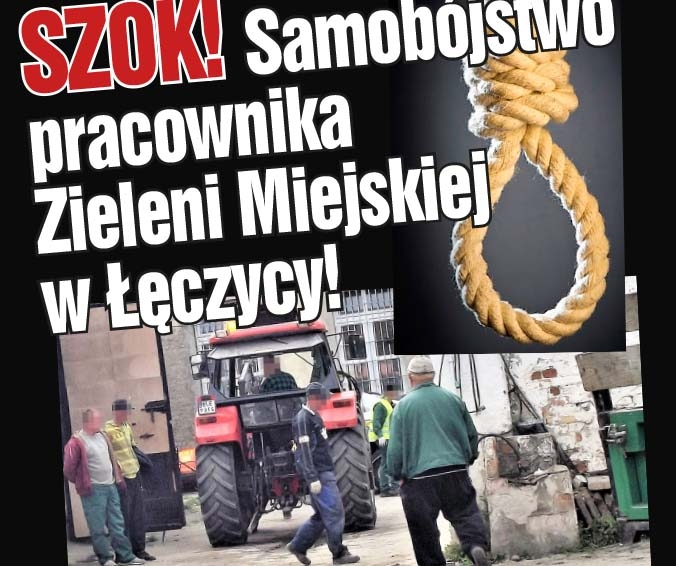 Szok! Samobójstwo pracownika  Zieleni Miejskiej  w Łęczycy!