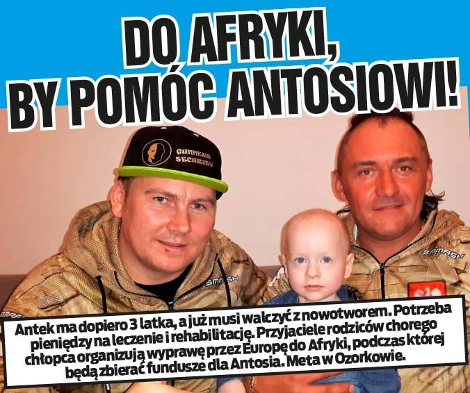 DO AFRYKI, BY POMÓC ANTOSIOWI