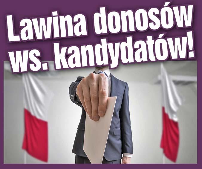 LAWINA DONOSÓW WS. KANDYDATÓW!