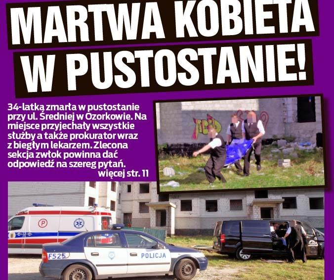 MARTWA KOBIETA W PUSTOSTANIE!