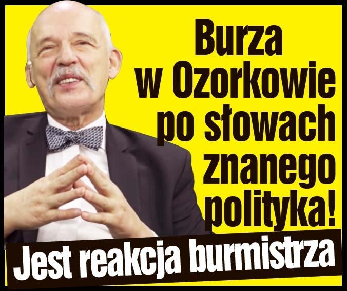 Burza w Ozorkowie po słowach znanego polityka! Jest reakcja burmistrza