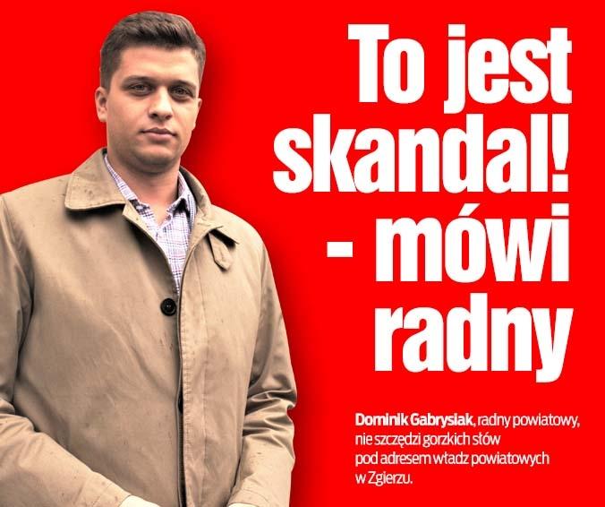 To jest skandal! - mówi radny