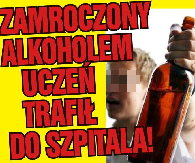 ZAMROCZONY ALKOHOLEM UCZEŃ TRAFIŁ DO SZPITALA!
